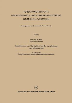 Auswirkungen von Garnfehlern bei der Verarbeitung von Leinengarnen af Waldemar Rohs