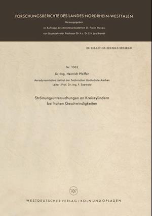 Stromungsuntersuchungen an Kreiszylindern bei hohen Geschwindigkeiten af Heinrich Pfeiffer