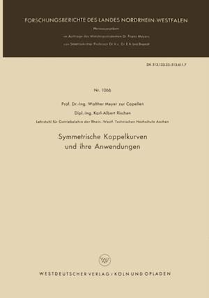 Symmetrische Koppelkurven und ihre Anwendungen af Walther Meyer Zur Capellen