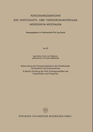 Untersuchung der Verzugsvorgange an den Streckwerken verschiedener Spinnereimaschinen af Herbert Stein