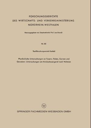 Physikalische Untersuchungen an Fasern, Faden, Garnen und Geweben: Untersuchungen am Knickscheuergerat nach Weltzien