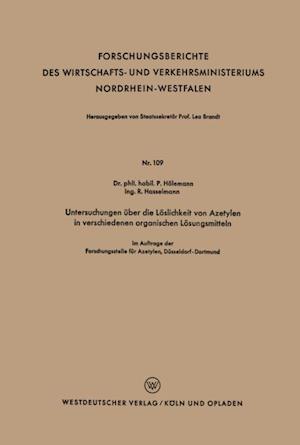 Untersuchungen uber die Loslichkeit von Azetylen in verschiedenen organischen Losungsmitteln af Paul Holemann