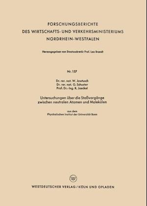 Untersuchungen uber die Stovorgange zwischen neutralen Atomen und Molekulen af Waldemar Jawtusch