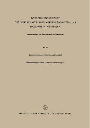 Untersuchungen uber Gute von Verzinkungen af Dusseldorf Gemeinschaftsausschu Verzinken