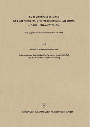 Untersuchungen uber Wirkstoffe-Fermente-in der Kartoffel und die Moglichkeit ihrer Verwendung af Burckhardt Helferich