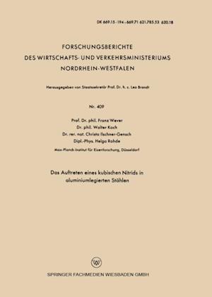 Das Auftreten eines kubischen Nitrids in aluminiumlegierten Stahlen af Walter Koch, Franz Wever, Helga Rohde