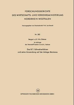 Das B.T.-Schwelverfahren und seine Anwendung auf der Anlage Marienau af Fritz Scherer