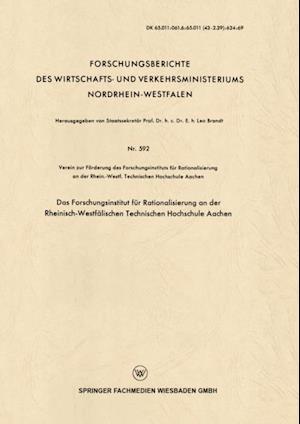 Das Forschungsinstitut fur Rationalisierung an der Rheinisch-Westfalischen Technischen Hochschule Aachen af Verein zur Forderung des Forschungsinstitut fur Ra
