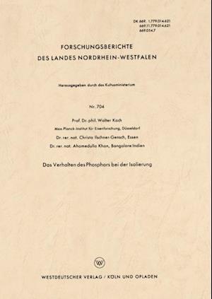 Das Verhalten des Phosphors bei der Isolierung af Walter Koch