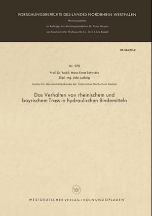 Das Verhalten von rheinischem und bayrischem Trass in hydraulischen Bindemitteln af Hans-Ernst Schwiete