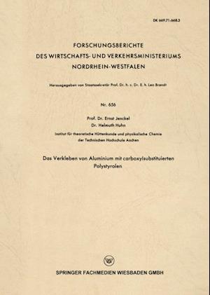 Das Verkleben von Aluminium mit carboxylsubstituierten Polystyrolen af Ernst Jenckel