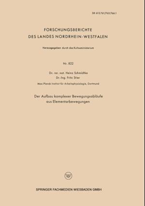 Der Aufbau komplexer Bewegungsablaufe aus Elementarbewegungen af Heinz Schmidtke