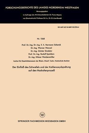 Der Einflu des Schwefels und der Kohlenoxydspaltung auf den Hochofenproze af Werner Wenzel, Hermann Schenck, Gunter Sindelar