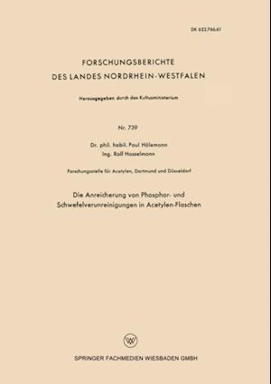 Die Anreicherung von Phosphor- und Schwefelverunreinigungen in Acetylen-Flaschen af Paul Holemann