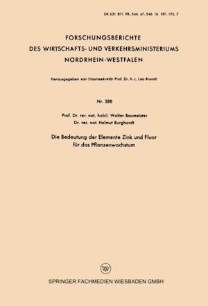 Die Bedeutung der Elemente Zink und Fluor fur das Pflanzenwachstum af Walter Baumeister