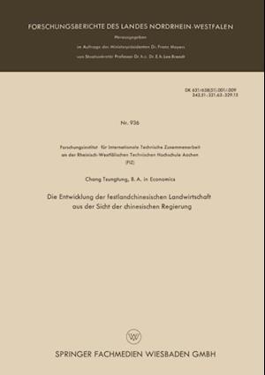 Die Entwicklung der festlandchinesischen Landwirtschaft aus der Sicht der chinesischen Regierung af Tsung-Tung Chang
