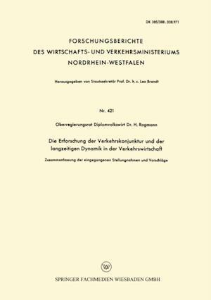 Die Erforschung der Verkehrskonjunktur und der langzeitigen Dynamik in der Verkehrswirtschaft af H. Rogmann