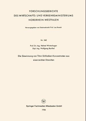 Die Gewinnung von Titan-Schlacken-Konzentraten aus eisenreichen Ilmeniten af Helmut Winterhager