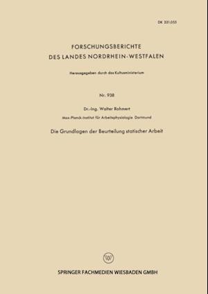Die Grundlagen der Beurteilung statischer Arbeit af Walter Rohmert