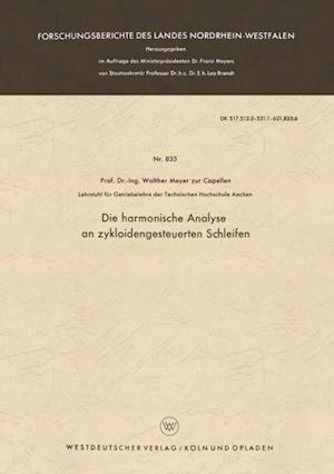 Die harmonische Analyse an zykloidengesteuerten Schleifen af Walther Meyer Zur Capellen