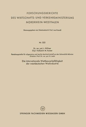 Die internationale Wettbewerbsfahigkeit der westdeutschen Wollindustrie af Lutz Kollner