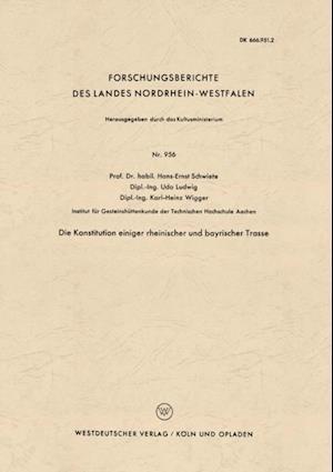 Die Konstitution einiger rheinischer und bayrischer Trasse