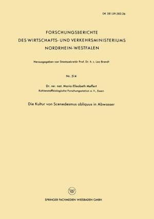 Die Kultur von Scenedesmus obliquus in Abwasser af Maria-Elisabeth Meffert