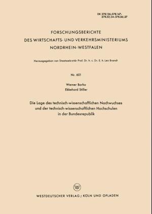 Die Lage des technisch-wissenschaftlichen Nachwuchses und der technisch-wissenschaftlichen Hochschulen in der Bundesrepublik