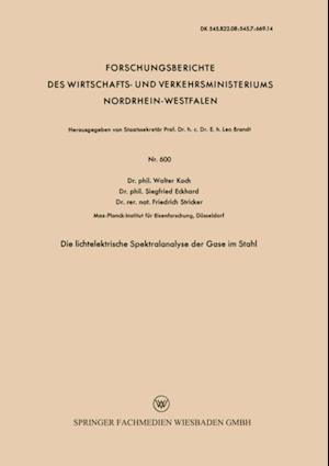 Die lichtelektrische Spektralanalyse der Gase im Stahl af Walter Koch