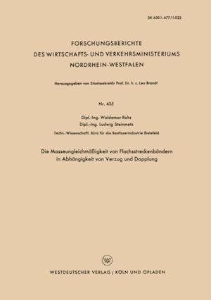 Die Masseungleichmaigkeit von Flachsstreckenbandern in Abhangigkeit von Verzug und Dopplung af Waldemar Rohs