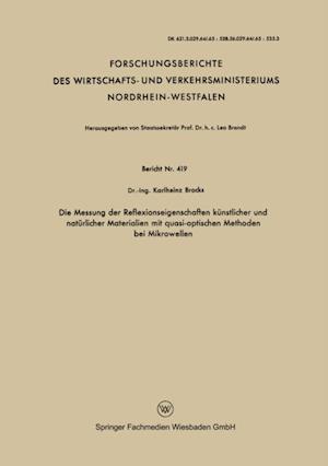Die Messung der Reflexionseigenschaften kunstlicher und naturlicher Materialien mit quasi-optischen Methoden bei Mikrowellen af Karlheinz Brocks