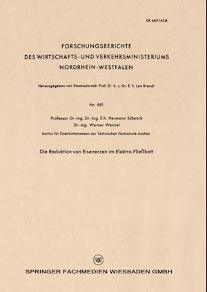 Die Reduktion von Eisenerzen im Elektro-Fliebett af Hermann Schenck