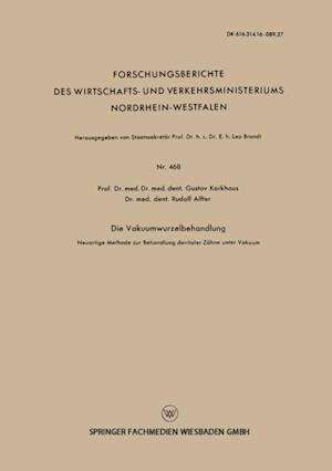 Die Vakuumwurzelbehandlung af Gustav Korkhaus