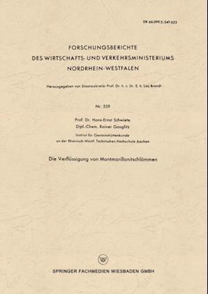 Die Verflussigung von Montmorillonitschlammen af Hans-Ernst Schwiete