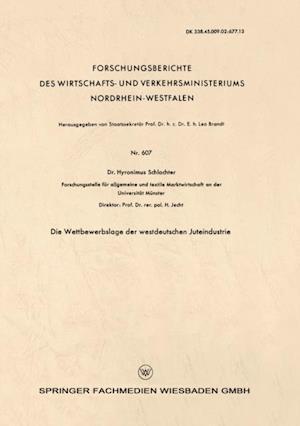 Die Wettbewerbslage der westdeutschen Juteindustrie af Hyronimus Schlachter