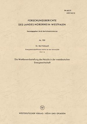 Die Wettbewerbsstellung des Heizols in der westdeutschen Energiewirtschaft af Bert Kobusch