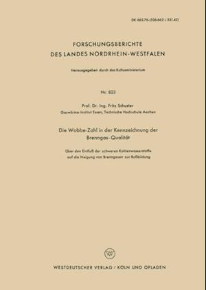 Die Wobbe-Zahl in der Kennzeichnung der Brenngas-Qualitat af Fritz Schuster