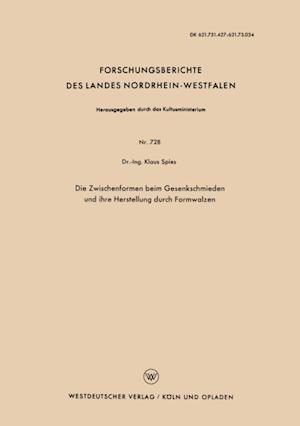Die Zwischenformen beim Gesenkschmieden und ihre Herstellung durch Formwalzen af Klaus Spies