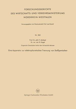 Eine Apparatur zur elektrophoretischen Trennung von Stoffgemischen af Fritz Micheel