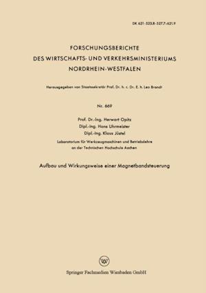 Aufbau und Wirkungsweise einer Magnetbandsteuerung af Herwart Opitz