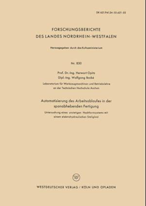 Automatisierung des Arbeitsablaufes in der spanabhebenden Fertigung af Herwart Opitz