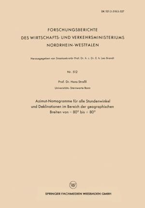 Azimut-Nomogramme fur alle Stundenwinkel und Deklinationen im Bereich der geographischen Breiten von - 80(deg) bis + 80(deg) af Hans Strassl