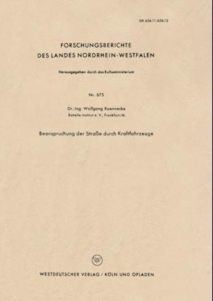 Beanspruchung der Strae durch Kraftfahrzeuge af Wolfgang Koennecke