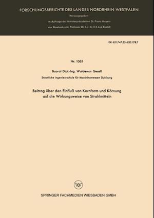 Beitrag uber den Einflu von Kornform und Kornung auf die Wirkungsweise von Strahlmitteln