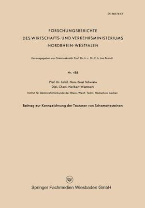 Beitrag zur Kennzeichnung der Texturen von Schamottesteinen af Hans-Ernst Schwiete