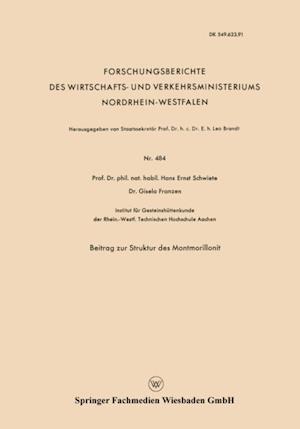 Beitrag zur Struktur des Montmorillonit af Hans-Ernst Schwiete