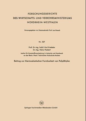 Beitrag zur thermoelastischen Formbarkeit von Polyathylen