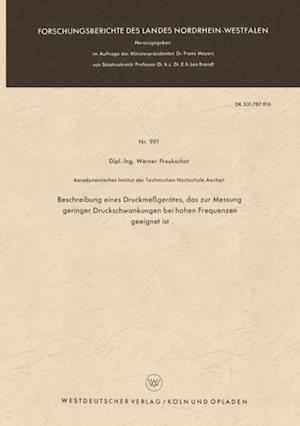 Beschreibung eines Druckmegerates, das zur Messung geringer Druckschwankungen bei hohen Frequenzen geeignet ist af Werner Preukschat