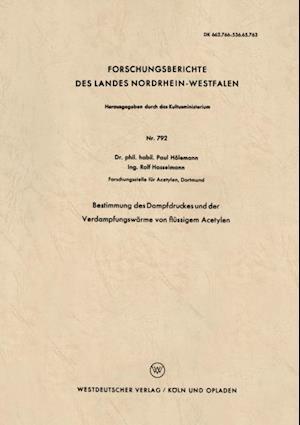 Bestimmung des Dampfdruckes und der Verdampfungswarme von flussigem Acetylen af Paul Holemann
