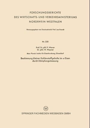Bestimmung kleiner Kohlenstoffgehalte im a-Eisen durch Dampfungsmessung af Franz Wever